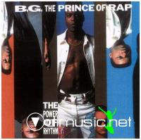 B.G. The Prince Of Rap - The Power Of Rhythm [1991]
