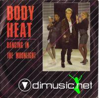 Bodyheat - Dancing In The Moonlight - Single 7'' - 1986