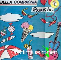Bella Compagnia - Rosalita - Single 12'' - 1985