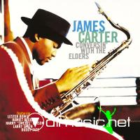 James Carter - Conversin With the Elders (1996)