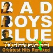 Bad Boys Blue - Greatest Hits Remixed