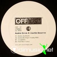 Martin Dawson Andre Crom - Gonna Be Alright EP
