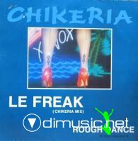 Chikeria - (1986) - Le Freak  Rough Dance 12''