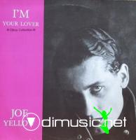 Joe Yellow - (1986) - I'm Your Lover 12''