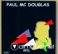 Paul Mc Douglas - Geil