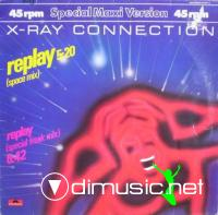 X-Ray Connection - Replay - Single 12'' - 1983