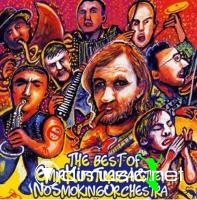 Emir Kusturica & The No Smoking Orchestra - The Best Of Emir Kusturica & The No Smoking Orchestra (2009)