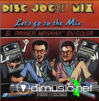 Mike Platinas & Javier Ussia - Disc·Jockey Mix (Let's Go To The Mix)FLAC