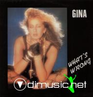 Gina - What s Wrong (With My Heart) (12``)