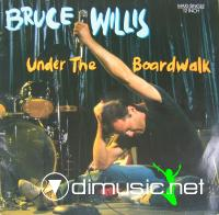 Bruce Willis - Under The Boardwalk - Single 12'' - 1987