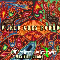 Mike Miller - World Goes Round (2008)