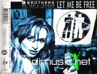 2 Brothers On The 4th Floor - Let Me Be Free (CDM)1994