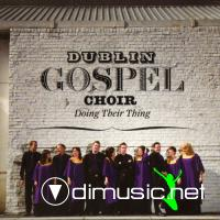 Dublin Gospel Choir - Doing Their Thing (2009)