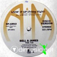 Bell & James - Livin' It Up (Friday Night)  - Single 12'' - 1978