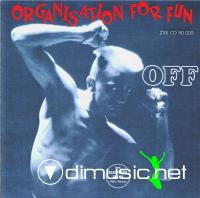 OFF - Organisation For Fun (1988,reissue 2005)