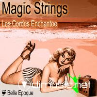 Magic Strings - Les Cordes Enchantee (2010)