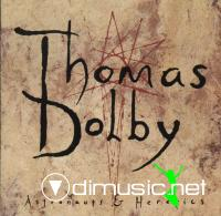 Thomas Dolby - Astronauts And Heretics - 1992