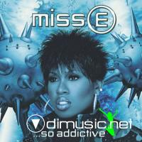 Missy Elliott – Miss E… So Addictive (2001)