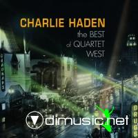 Charlie Haden - Best of Quartet West (2007)