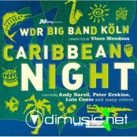 WDR Big Band Conducted By Vince Mendoza - Caribbean Night (2010)