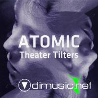 Atomic – Theater Tilters [2CD] (2010)