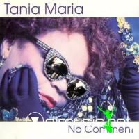 Tania Maria - No Comment (1994)