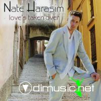 Nate Harasim - Love's Taken Over (2008)