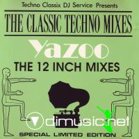 Yazoo - The Classic Techno Mixes Yazoo The 12 Inch Mixes