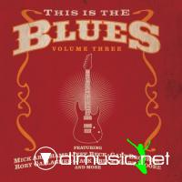 VA - This Is The Blues vol.3 (2010)