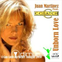 Juan Martinez & C.C.Catch - Unborn Love - 2010