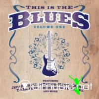 Various - This Is The Blues vol.1 (2010)