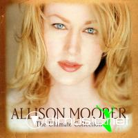 Allison Moorer - The Ultimate Collection (2009)