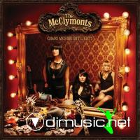 The McClymonts - Chaos And Bright Lights (2010)
