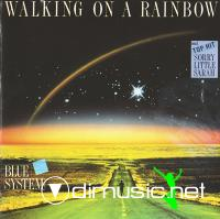 Blue System - Walking On A Rainbow [1989]
