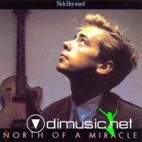 Nick Heyward - North of a Miracle (1983) [Japanese Pressing]