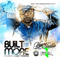 Young Scolla - Built For More: The Journey To Tears & Triumphs (2010)