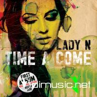 Lady N - Time A Come (2010)