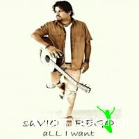 Savio Rego - All I Want (2010)
