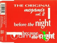 Original, The - MegaMix (Volume 2) - Before The Night  Because The Night (1993)