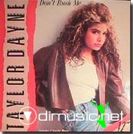 Taylor Dayne - Don't Rush Me - Single 12'' - 1988