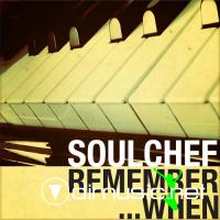 SoulChef - Remember When... (2010)
