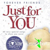 VA - Forever Friends: Just for You [2CD] (2009)