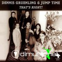 Dennis Gruenling & Jump Time - That's Right (2001)