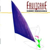 FRUITCAKE - Summer Reminiscence (1986,remaster 2010)