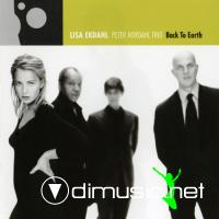 Lisa Ekdahl, Peter Nordahl Trio - Back To Earth (1999)