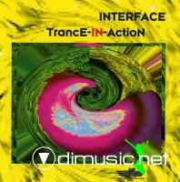Interface - Trance-In-Action (1998)