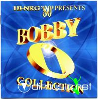 Various - Hi-NRG '80s Presents Bobby O Collection