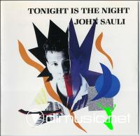 John Sauli - Tonight Is The Night (1988)