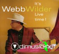Webb Wilder - It's Live time! (2007)