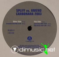 Spliff-vs-Ameno-Carbonara-2003